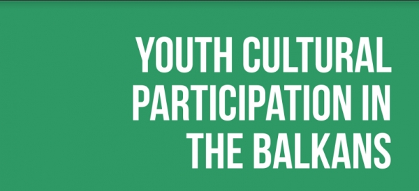 "THE REGIONAL STUDY ""YOUTH CULTURAL PARTICIPATION IN THE BALKANS"" IS ONLINE!"
